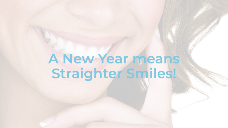 A New Years means Straighter Teeth and Brighter Smiles